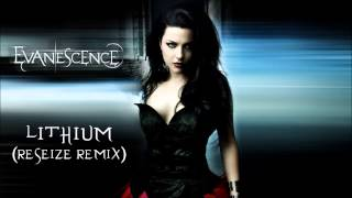 Evanescence - Lithium (ReSeize Remix 2014 Trance Version)  [Teaser]