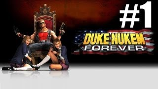 Duke Nukem Forever Parte 1-Capitulo 1 [HD](Español)(PC/PS3/X360)
