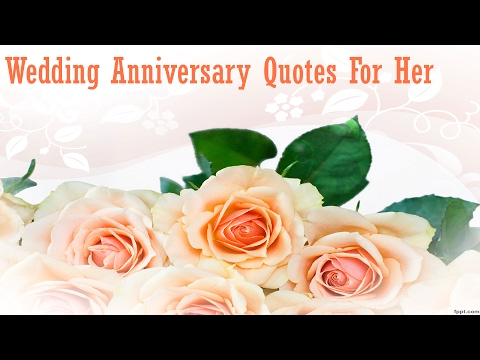 Top 10 Wedding Anniversary Quotes For WifeWedding Messages