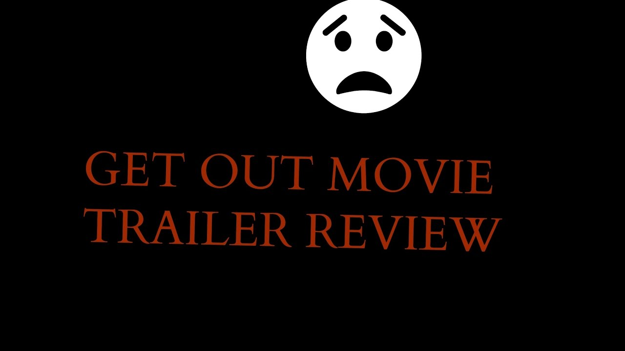 Trailer Get Out