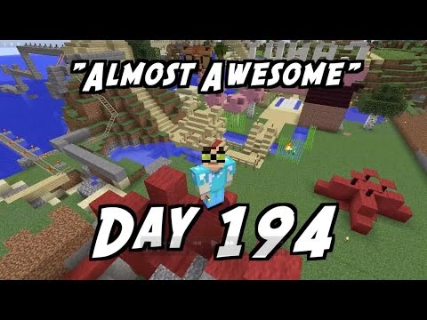 Everyday Minecraft - Almost Awesome [194]