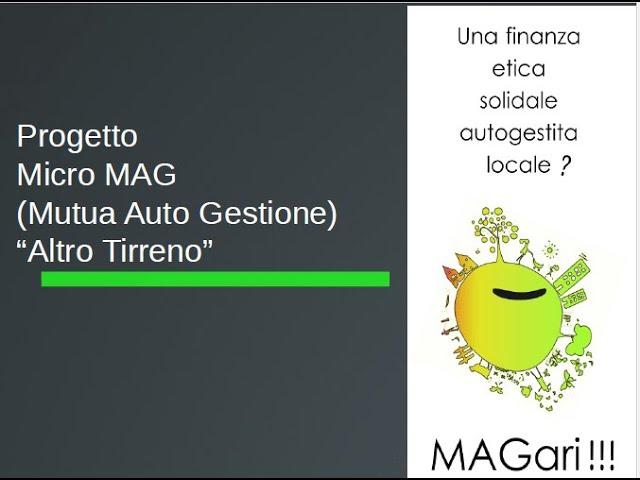 """Finanza etica a Pisa: presentazione del Progetto Micro MAG """"Altro Tirreno"""""""