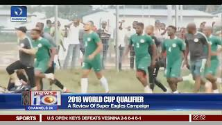 2018 World Cup Qualifier: A Review Of Super Eagles Campaign