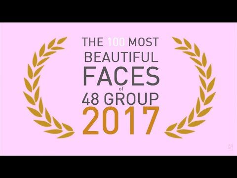 The 100 Most Beautiful Faces of 48 GROUP 2017
