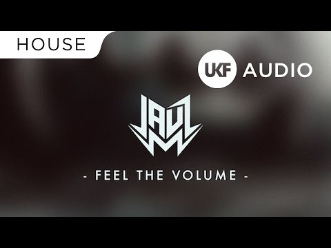 Jauz - Feel The Volume