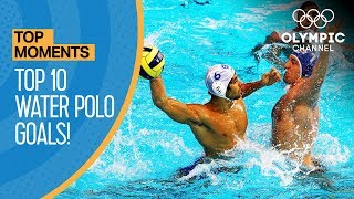 Top 10 Water Polo Goals of the Olympic Games | Top Moments
