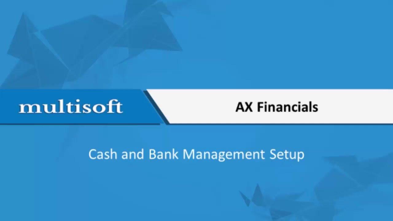 MS Dynamics AX Financials Cash and Bank Management Setup Training Video |  Multisoft Virtual Academy