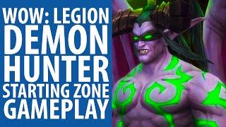 WoW: Legion | Demon Hunter starting zone gameplay