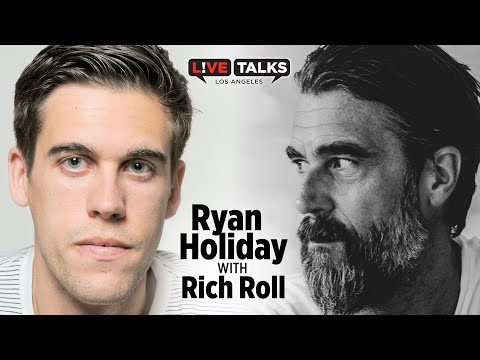 Ryan Holiday in conversation with Rich Roll at Live Talks Los Angeles