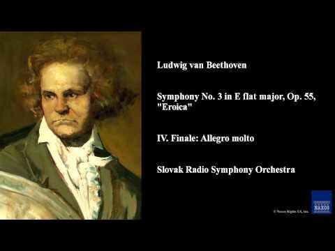 "Ludwig van Beethoven, Symphony No. 3 in E flat major, Op. 55, ""Eroica"", IV. Finale: Allegro molto"