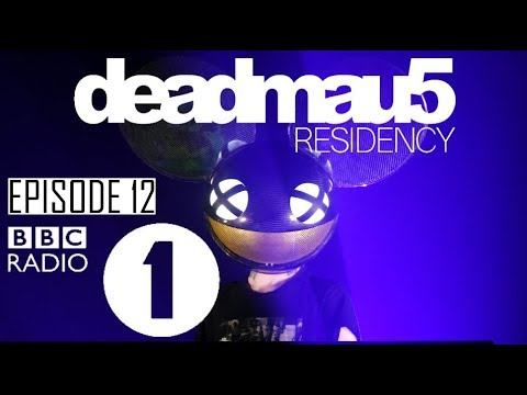Episode 12  FINALE  deadmau5 BBC Radio 1 Residency November 30th