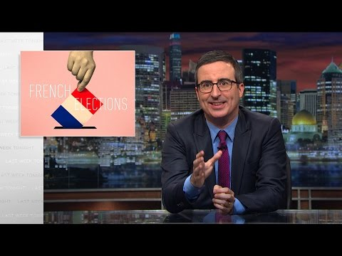 French Elections: Last Week Tonight with John Oliver (HBO)