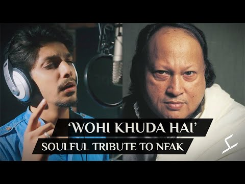 wohi-khuda-hai- -hamza-j-sheikh- -tribute-to-nusrat-fateh-ali-khan- -hamd