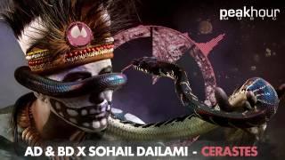 AD & BD x SOHAIL DAILAMI - CERASTES