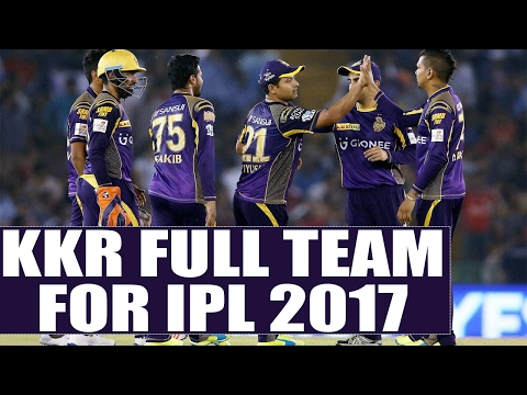 Kolkata Knight Riders full team for IPL 2017 : Trent Boult, Chris Woakes in team | Oneindia News