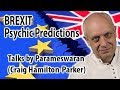 Latest Brexit Psychic Predictions - What will happen with Brexit?