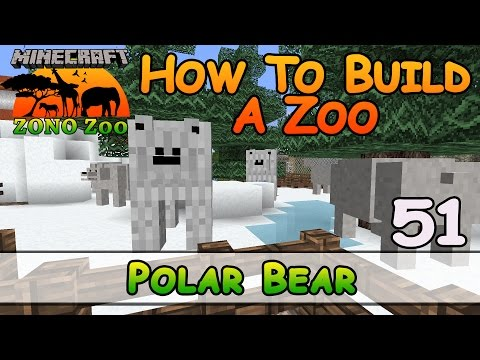 Zoo In Minecraft :: Polar Bears :: How To Build :: E51 :: Z One N Only