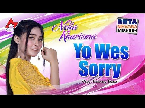 Nella Kharisma - Yowes Sorry