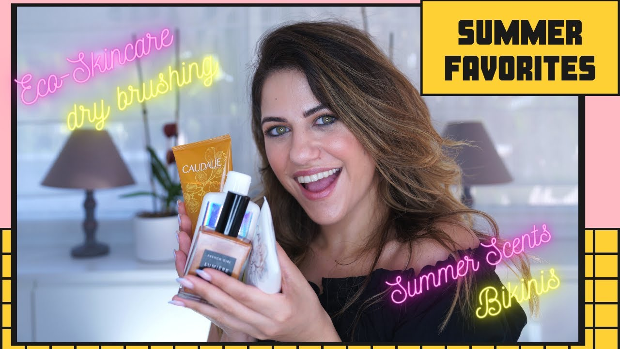 SUMΜER FAVORITES: Eco-Friendly skincare, dry brushing & bikinis!