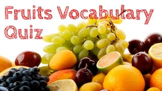 Fruits Vocabulary Quiz - Fruits English Vocabulary Test