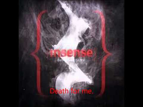 Клип Insense - Death for Me, Death for You