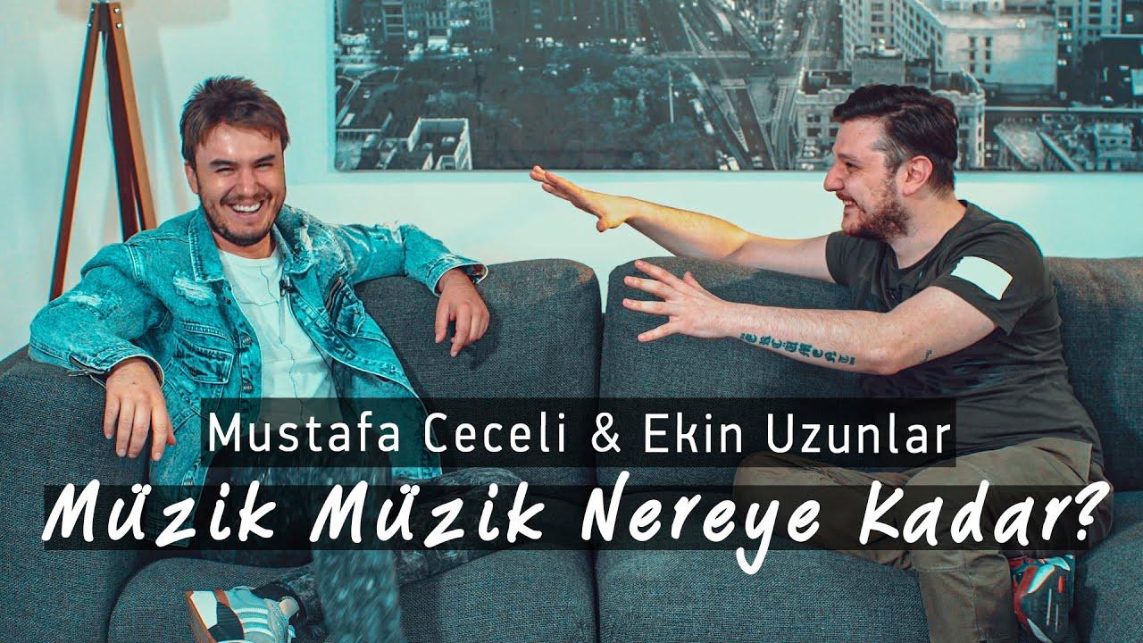 Mustafa Ceceli &  Ekin Uzunlar | Müzik Müzik Nereye Kadar?