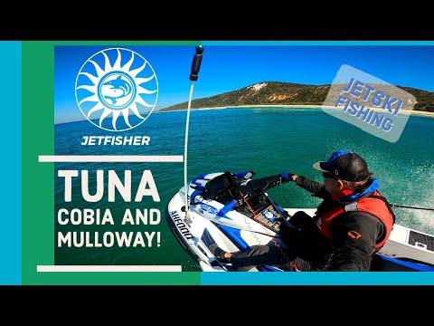 Jetfisher Offshore Jetski Fishing: Ep 43: Tuna, Cobia, And Mulloway!