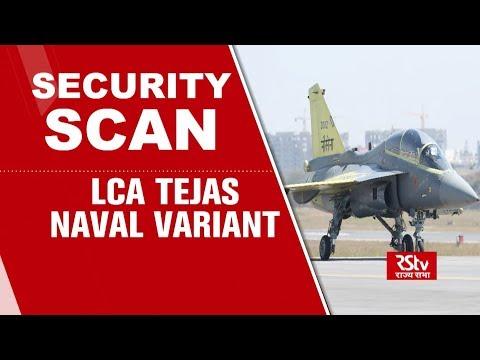 Security Scan - LCA Tejas: Naval Variant