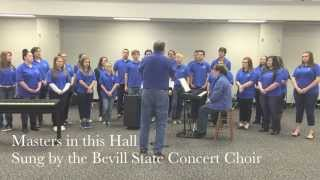 Bevill State Concert Choir - Masters in this Hall