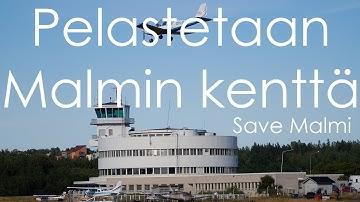 Pelastetaan Malmin Lentokenttä || Save Malmi