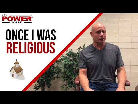 FIVE MIN. POWER MESSAGE #48: Once I was Religious