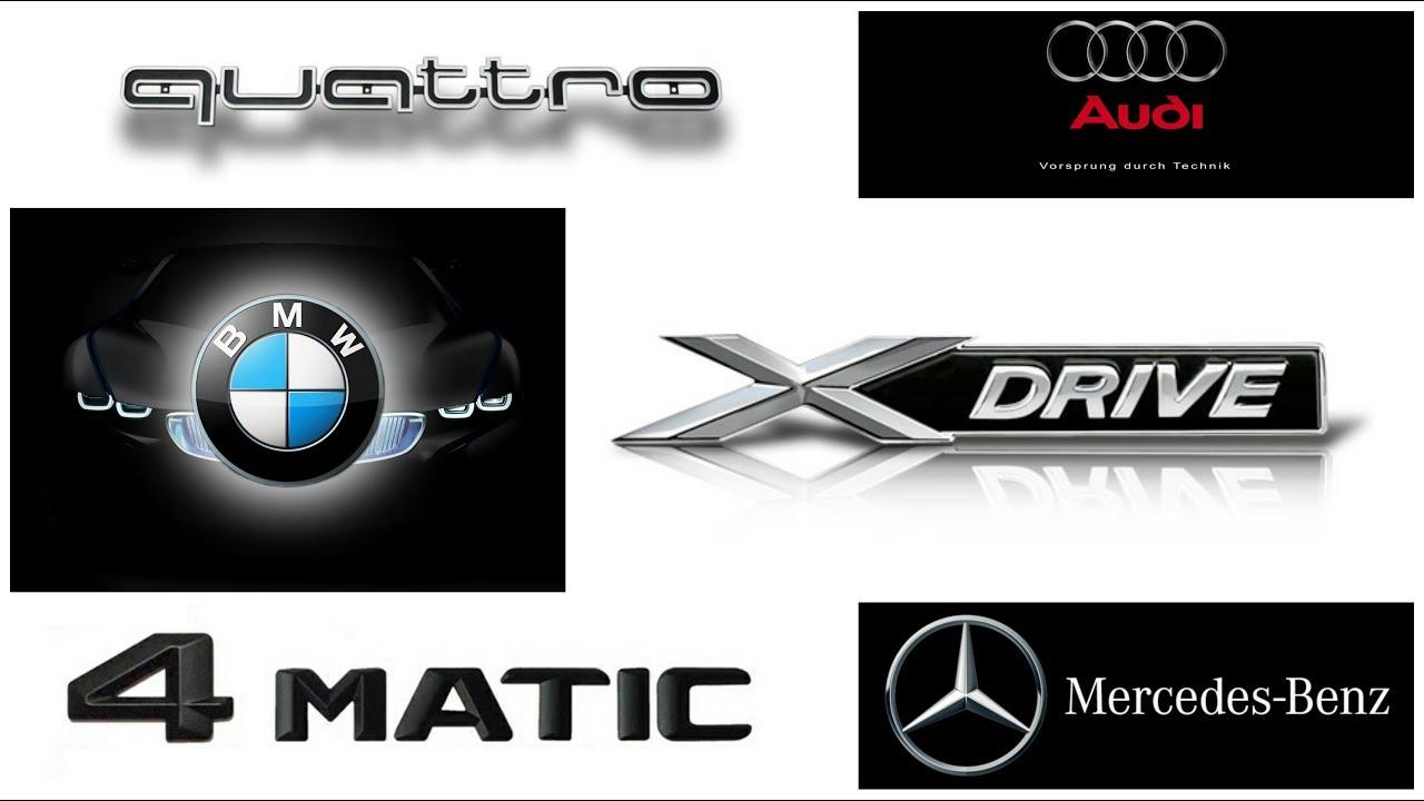 Quattro Vs Xdrive Vs 4matic Audi Vs Bmw Vs Mercedes Benz