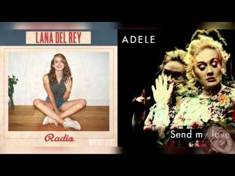 (CHECK DESC) Radio x Send My Love - Lana Del Rey & Adele