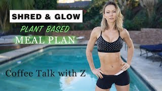 Shred & Glow Plant Based Meal Plan - Coffee Talk with Z