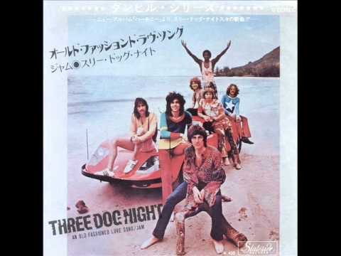 An Old Fashioned Love Song/Three Dog Night