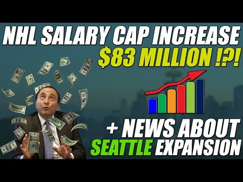 NHL Salary Cap Increase & Seattle News!