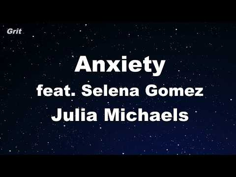 Anxiety feat Selena Gomez - Julia Michaels Karaoke 【No Guide Melody】 Instrumental
