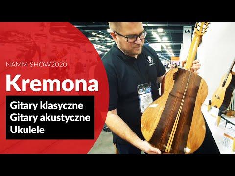 Kremona - Gitary Akustyczne I Klasyczne Na Bardzo Wysokim Poziomie (NAMM2020)