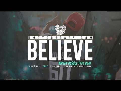 "[FREE] NIPSEY HUSSLE TYPE BEAT 2019 [ 90s SAMPLE ] – ""Believe""  (Prod.By @pyrobeats)"