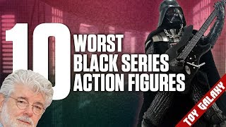 10 Worst Star Wars The Black Series Action Figures | List Show #24