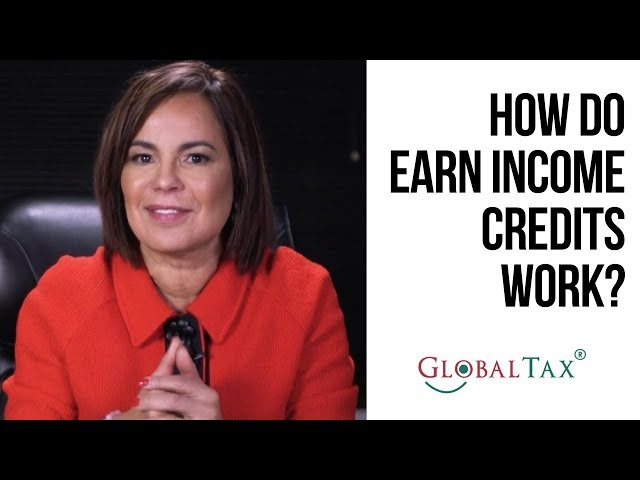 Do you know how Earned Income Credits work?