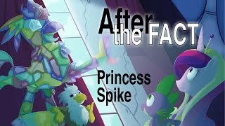 After the Fact: Princess Spike