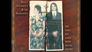 Holly Golightly & The Brokeoffs - You Can't Buy A Gun