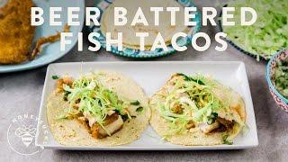 Beer Battered Fish Tacos - Honeysuckle