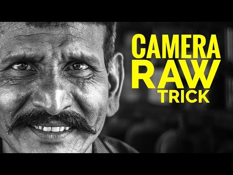 Photoshop CC Camera RAW Trick