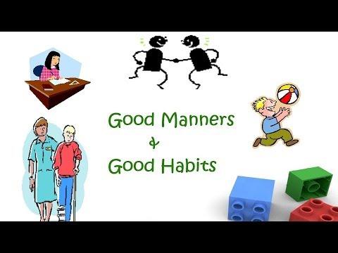 Good Manners and Good Habits for kindergarten kids and Preschool children