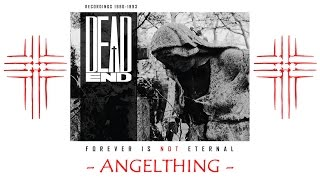 Dead End - Angelthing