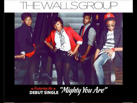 The Walls Group - Mighty You Are