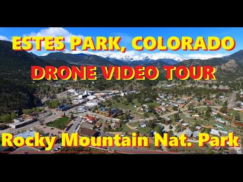 Drone Over Estes Park, Colorado & Rocky Mtn. Nat. Park