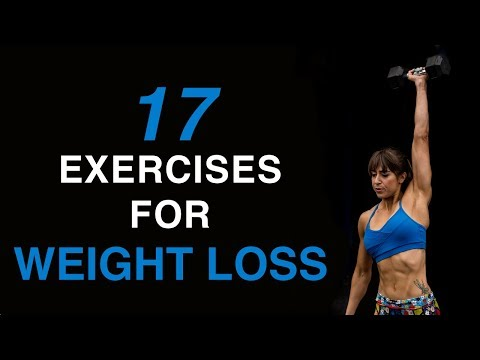 17 Exercises For Weight Loss